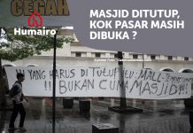 Masjid Ditutup, Kok Pasar Masih Dibuka? thehumairo.com